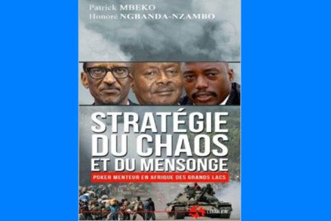 Stratégie du chaos et du mensonge (Poker menteur en Afrique des Grands Lacs)